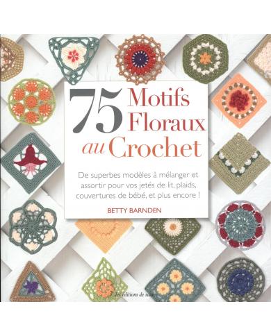 75 Gehaakte bloempatronen - Betty Barnden