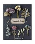 Fleurs en tissu - Veriteco - Mariko Yamashiro