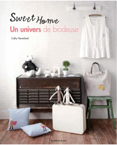 Sweet home - A world of embroiderer - Cathy Neverland