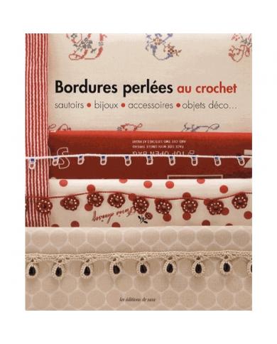 Bordures perlées au crochet - Sautoirs, bijoux, acessoires, objets déco...