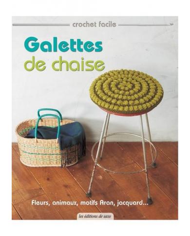 Galettes de chaise - crochet facile